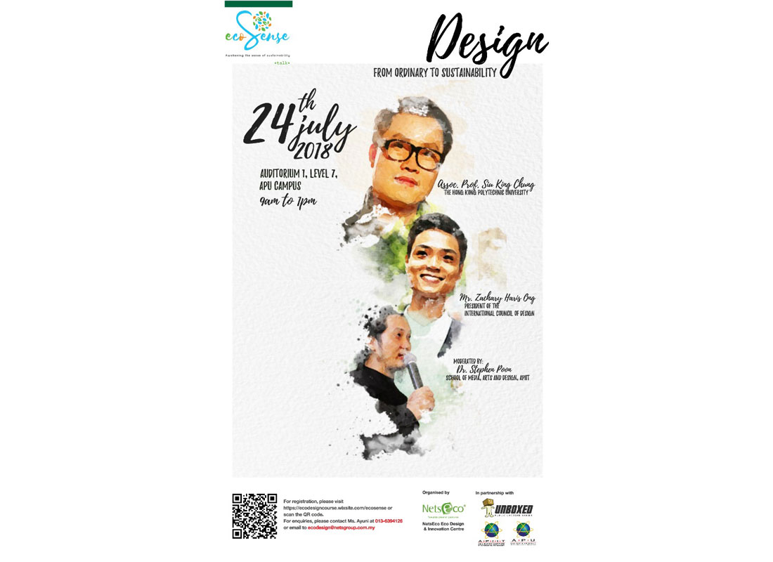 The Eco Design & Innovation Centre is organising the Eco Sense Talk themed 'Design from Ordinary to Sustainable'. The speakers will share the creative usage and development of design for sustainability benefits. The medium use for this workshop will be in English. The registration fee is RM 20 for students, RM 50 for non students (early bird registration before 13 July 2018). Event Date: 24 July 2018. The details of this event can be found at http://ecodesigncourse.wixsite.com/ecosense.