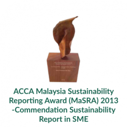 ACCA Malaysia Sustainability Reporting Award (MaSRA) 2013 -Commendation Sustainability Report in SME