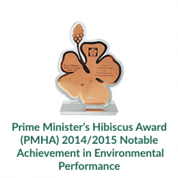 Prime Minister's Hibiscus Award (PMHA) 2014:2015 Notable Achievement in Environmental Performance